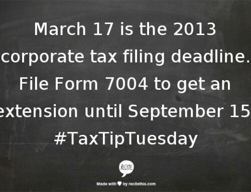 2013 Corporate Tax Return Deadline March 17, 2014