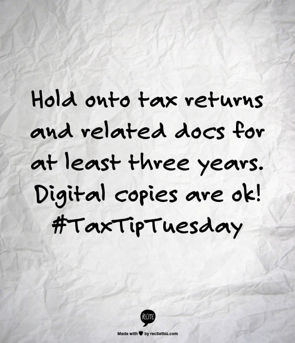 hold tax returns and related docs for at least three years