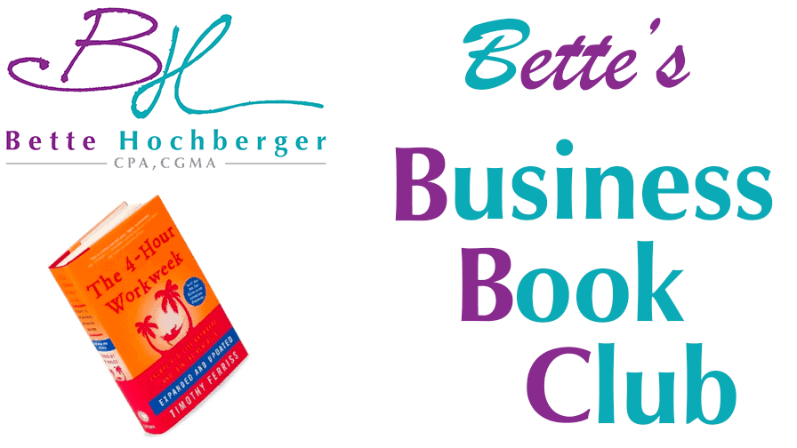 Bette's Business Book Club: 4 Hour Workweek