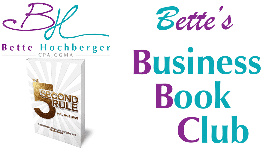 Bette's Business Book Club: 5 Second Rule