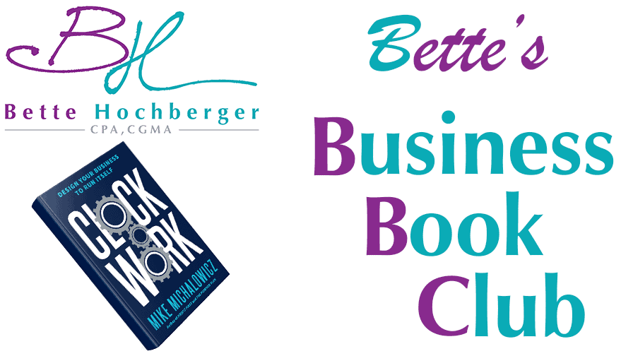 Bette's Business Book Club: Clock Work