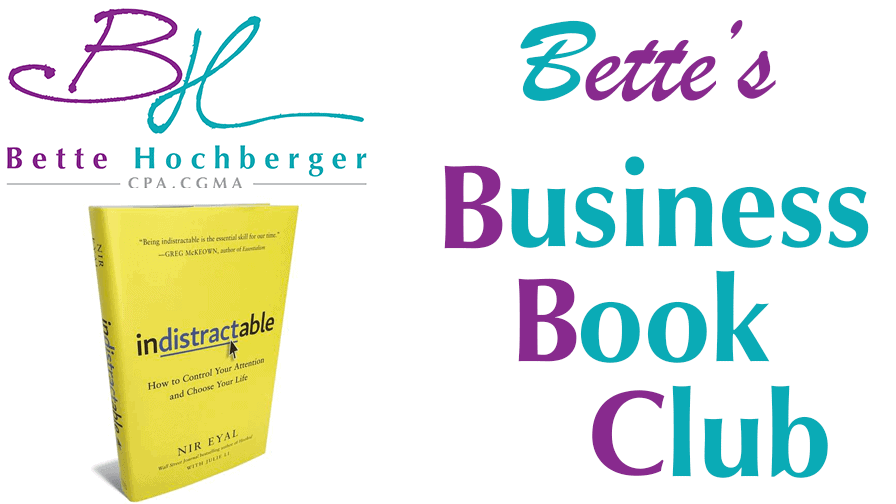 Bette's Business Book Club: Indistractable