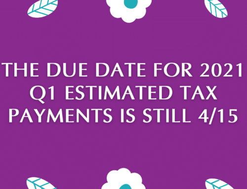 Estimated Taxes Are Still Due